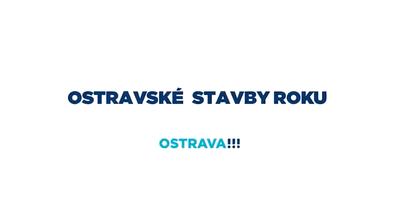 Ostrava podporuje kvalitní architekturu také prostřednictvím soutěže Stavba roku
